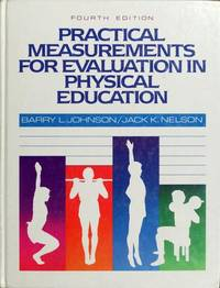 Practical Measurements for Evaluation in Physical ...