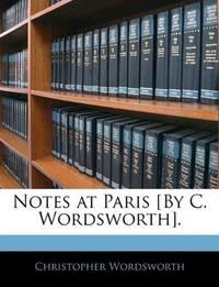 Notes At Paris