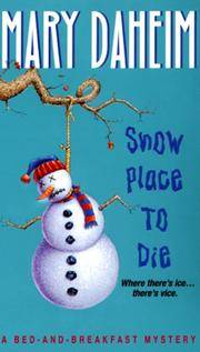 Snow Place to Die: A Bed-and-Breakfast Mystery (Bed-and-Breakfast Mysteries)
