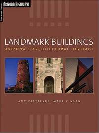 Landmark Buildings: Arizona's Architectural Heritage