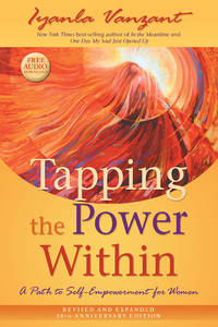 TAPPING THE POWER WITHIN: A Path To Self-Empowerment For Women--20th Anniversary Edition (includes audio CD) (q) (new edition)