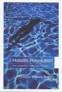 Holistic Revolution - The Essential Reader.