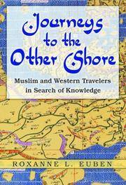 Journeys to the Other Shore: Muslim and Western Travelers in Search