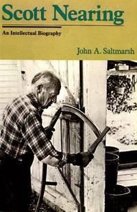 Scott Nearing: The Making of a Homesteader