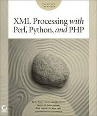 XML Processing with Perl, Python and PHP (Transcend Technique)
