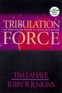 Tribulation Force: The Continuing Drama of Those Left Behind (Left Behind No. 2) by  Jerry B  Tim; Jenkins - Paperback - from Georgia Book Company and Biblio.com