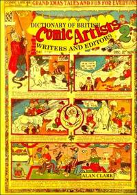 Dictionary Of British Comic Artists, Writers, and Editors