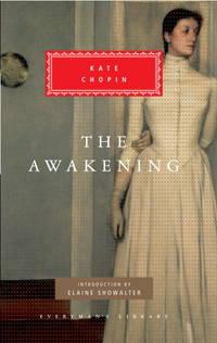 image of The Awakening (Everyman's Library Classics & Contemporary Classics)