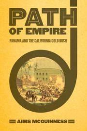 Path of Empire : Panama and the California Gold Rush