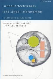 School Effectiveness and School Improvement: Alternative Perspectives (School development)