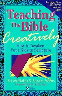 Teaching the Bible Creatively by Steve Mabry - 1990-12-16