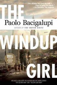 Windup Girl: Second Edition