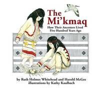 The Mi'kmaq