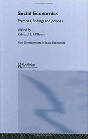 Social Economics : Premises, Findings and Policies