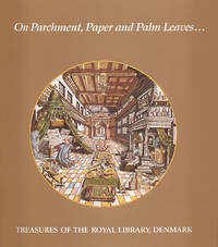 On Parchment, Paper and Palm Leaves... Treasures of the Royal Library of Denmark
