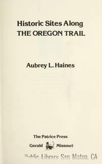 Historic Sites Along the Oregon Trail