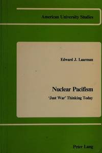 Nuclear Pacifism: