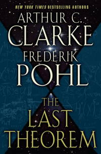 The Last Theorem by Arthur C. Clarke - 2008-04-02 - from Books Express and Biblio.co.uk