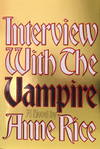 image of Interview With the Vampire: Signed  Slipocased First Edition