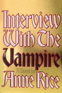 Interview with the Vampire by Rice, Anne