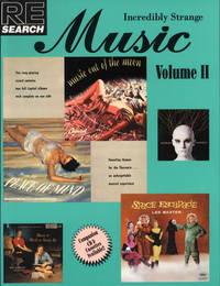 Incredibly Strange Music Vol. II