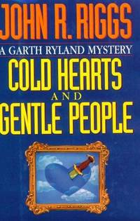 Cold Hearts and Gentle People