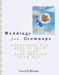 Weddings for Grownups