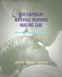 Contemporary Maternal-Newborn Nursing Care (8th Edition) (Maternal Newborn Nursing Care: Nurse,...