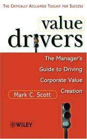 Value Drivers: The Manager's Guide for Driving Corporate Value Creation,