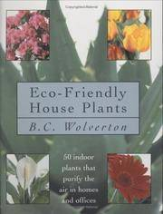 Eco Friendly Houseplants: 50 Indoor Plants That Purify the Air