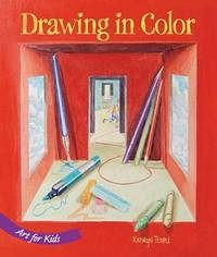 Art for Kids: Drawing in Color by Kathryn Temple - Hardcover - 2009-07-07 - from Ergodebooks and Biblio.com