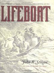 LIFEBOAT A History of Courage, Cravenness, and Survival At Sea by  John R Stilgoe - First Edition - 2003 - from VELMA CLINTON BOOKS and Biblio.com