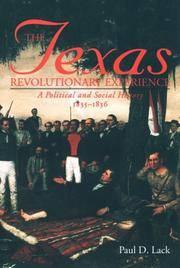 Texas Revolutionary Experience: A Political and Social History, 1835-1836 (Texas A&m...