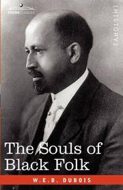 The Souls of Black Folk by W.E.B. DuBois - Hardcover - 2007-09-01 - from Ergodebooks (SKU: SONG160206721X)