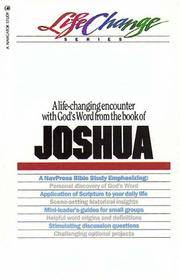 A LIFE-CHANGING ENCOUNTER WITH GOD'S WORD FROM THE BOOK OF JOSHUA A  Navigator Study