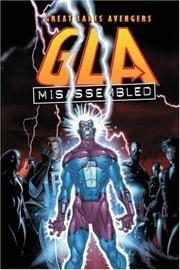 G.L.A. Vol. 1: Misassembled (Great Lakes Avengers) (v. 1)