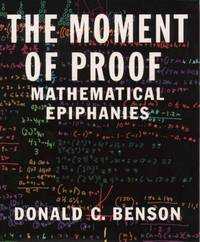 The Moment of Proof: Mathematical Epiphanies
