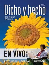 Dicho y hecho, Binder Ready Version: Beginning Spanish - En Vivo Edition