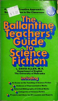 The Ballantine Teachers Guide to Science Fiction