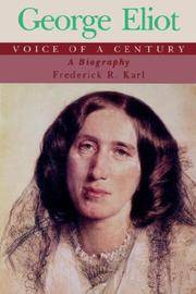 George Eliot: Voice of a Century: A Biography. [1st U.S. paperback].