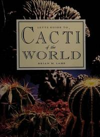 Letts Guide to Cacti of the World