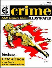 EC Picto-Fiction: Terror Illustrated, Shock Illustrated, Crime Illustrated & Confessions Illustrated. Complete four volume boxed set.