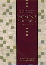 The Northeastern Dictionary Of Women's Biography: Revised by Maggy Hendry
