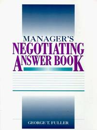 Manager's Negotiating Answer Book