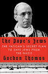 image of The Pope's Jews: The Vatican's Secret Plan to Save Jews from the Nazis