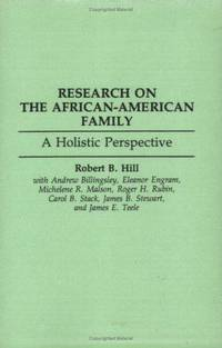 Research on the African-American Family: A Holistic Perspective