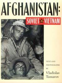 Afghanistan: Soviet Vietnam