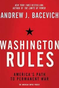 Washington Rules (American Empire Project)