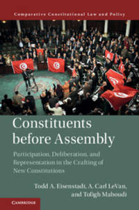 Constituents Before Assembly: Participation, Deliberation, and Representation in the Crafting of...
