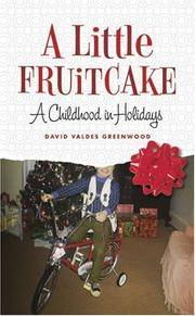 A Little Fruitcake A Childhood in Holidays